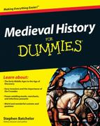 Medieval History For Dummies 1st edition 9780470747834 0470747838