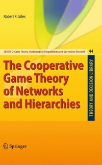 The Cooperative Game Theory of Networks and Hierarchies 1st edition 9783642052811 3642052819
