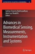Advances in Biomedical Sensing, Measurements, Instrumentation and Systems 1st edition 9783642051661 3642051669
