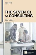 The Seven Cs of Consulting 3rd Edition 9780273731085 0273731084