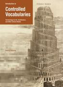 Introduction to Controlled Vocabularies 1st edition 9781606060186 160606018X
