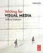 Writing for Visual Media 3rd Edition 9780240812359 0240812352