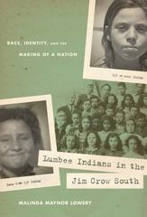 Lumbee Indians in the Jim Crow South 1st Edition 9780807898284 0807898287