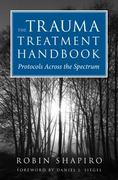 The Trauma Treatment Handbook 1st Edition 9780393706185 0393706184