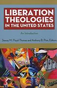 Liberation Theologies in the United States 1st Edition 9780814727652 0814727654