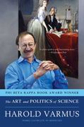 The Art and Politics of Science 1st edition 9780393304534 0393304531