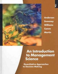An Introduction to Management Science (with Printed Access Card) 13th edition 9781439043271 1439043272