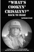 What's Cookyn' Crisalyn? Back to Iraq! 0 9781442104754 1442104759