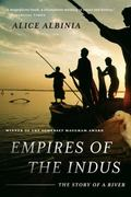 Empires of the Indus 1st edition 9780393338607 0393338606