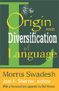The Origin and Diversification of Language 0 9780202308418 0202308413