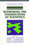 Rethinking the Foundations of Statistics 0 9780521649759 0521649757