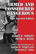 Armed and Considered Dangerous 2nd edition 9780202362427 0202362426