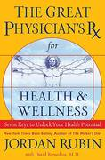The Great Physician's Rx for Health and Wellness 0 9780785288848 0785288848