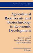 Agricultural Biodiversity and Biotechnology in Economic Development 0 9780387254074 0387254072