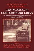 Urban Spaces in Contemporary China 0 9780521474108 0521474108