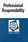 Professional Responsibility in a Nutshell 2nd edition 9780314831217 0314831215