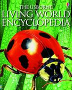 The Usborne Living World Encyclopedia 0 9780794527846 0794527841