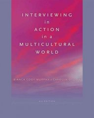 Interviewing in Action in a Multicultural World 4th Edition 9780840032096 0840032099