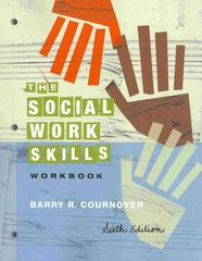 The Social Work Skills Workbook 6th edition 9780840032805 0840032803