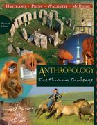 Cengage Advantage Books: Anthropology: The Human Challenge 13th edition 9780840033314 0840033311