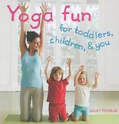 Yoga Fun for Toddlers, Children and You 0 9781907030147 190703014X