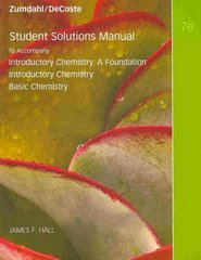 Student Solutions Manual for Introductory Chemistry, 7th 7th edition 9780538736411 0538736410