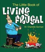 The Little Book of Living Frugal 0 9780740791369 0740791362