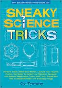 Sneaky Science Tricks 0 9780740773983 0740773984