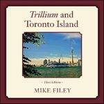 Trillium and Toronto Island 3rd edition 9781554887378 1554887372