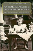 Carnal Knowledge and Imperial Power 2nd edition 9780520262461 0520262468
