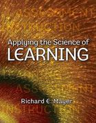 Applying the Science of Learning 1st edition 9780136117575 0136117570