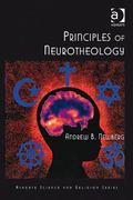 Principles of Neurotheology 0 9780754669944 0754669947