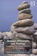 Between Philosophy and Theology 1st Edition 9781409400608 1409400603