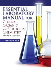 Essential Laboratory Manual for General, Organic and Biological Chemistry 2nd Edition 9780136055471 0136055478