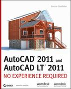 AutoCAD 2011 and AutoCAD LT 2011: No Experience Required 1st Edition 9780470602164 0470602163