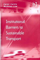 Institutional Barriers to Sustainable Transport 1st Edition 9781317115878 1317115872