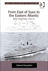 From East of Suez to the Eastern Atlantic 1st Edition 9781317132349 1317132343