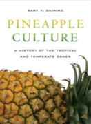 Pineapple Culture 0 9780520265905 0520265904