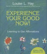 Experience Your Good Now! 2nd edition 9781401927486 1401927483