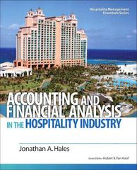 Accounting and Financial Analysis in the Hospitality Industry 1st edition 9780132458665 0132458667