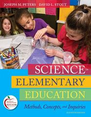 Science in Elementary Education 11th Edition 9780135031506 0135031508