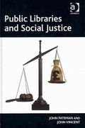 Public Libraries and Social Justice 1st Edition 9781317073635 1317073630