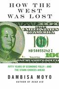 How the West Was Lost 0 9780374173258 0374173257