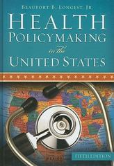 Health Policymaking in the United States 5th Edition 9781567933543 1567933548