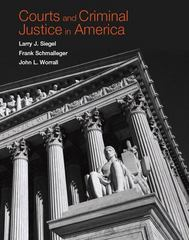 Courts and Criminal Justice in America 1st edition 9780131745766 013174576X