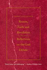 Reason, Faith, and Revolution 1st Edition 9780300164534 030016453X