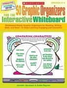 50 Graphic Organizers for the Interactive Whiteboard 0 9780545207157 0545207150