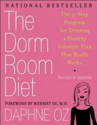 The Dorm Room Diet 1st edition 9781557049155 1557049157