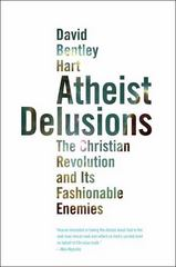 Atheist Delusions 1st Edition 9780300164299 0300164297