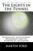 The Lights in the Tunnel 1st Edition 9781448659814 1448659817
